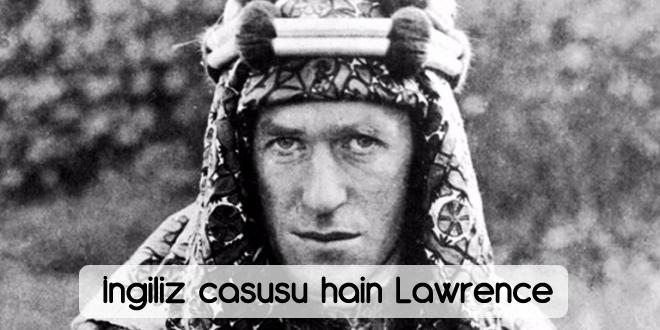 İngiliz casusu Lawrence
