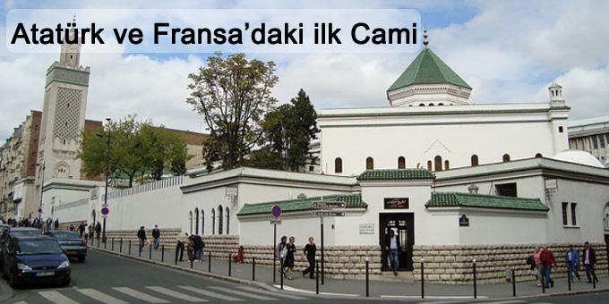 Atatürk ve Fransa'daki Paris Büyük Cami