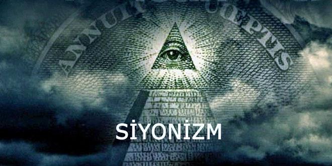 Siyonizm adını hiç duydunuz mu