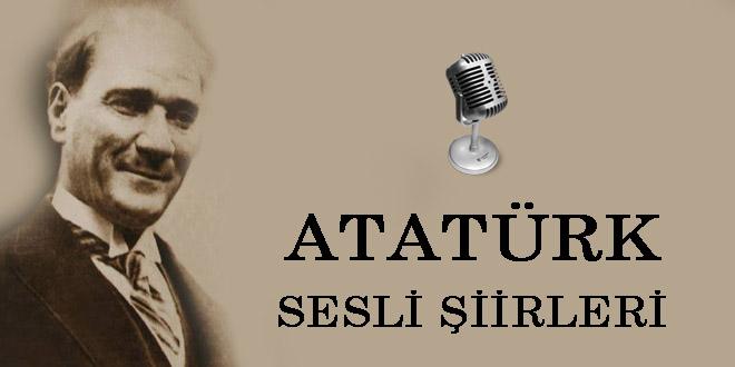Atatürk sesli şiirleri